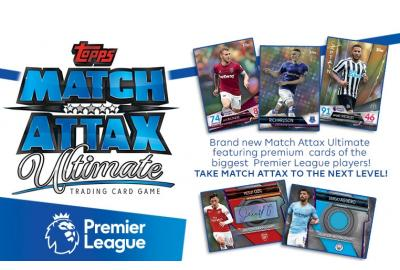 TOPPS UNVEILS NEW MATCH ATTAX ULTIMATE